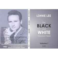VT05 Lonnie Lee - The Black and White Television Years Volume 1