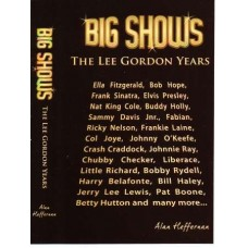 Big Shows - Lee Gordon Story