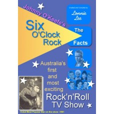 Six O'Clock Rock - The Facts - Latest Edition