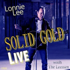 Lonnie Lee - Sold Gold LIVE