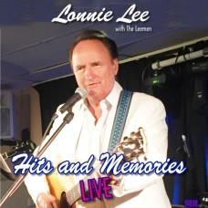 ST838 Lonnie Lee - Hits and Memories LIVE