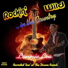 Lonnie Lee - Rockin Wild in the Country-ST830