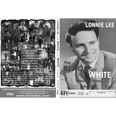VT06 Lonnie Lee - The Black and White Television Years Volume 2