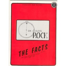 Six O'Clock Rock - The Facts First Edition