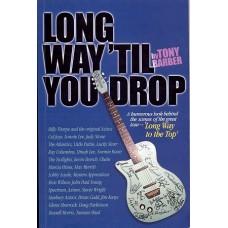 Tony Barber- Long way till you drop