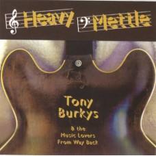Tony Burkys - Heavy Mettle