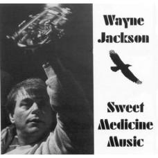 Wayne Jackson - Sweet Medicine Music